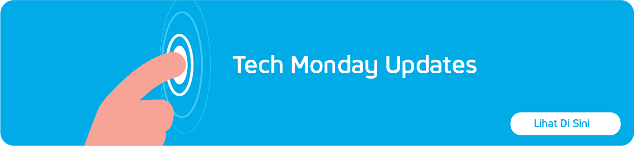 Tech Monday Updates